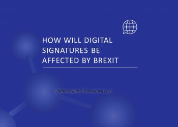 HOW WILL DIGITAL SIGNATURES BREXIT